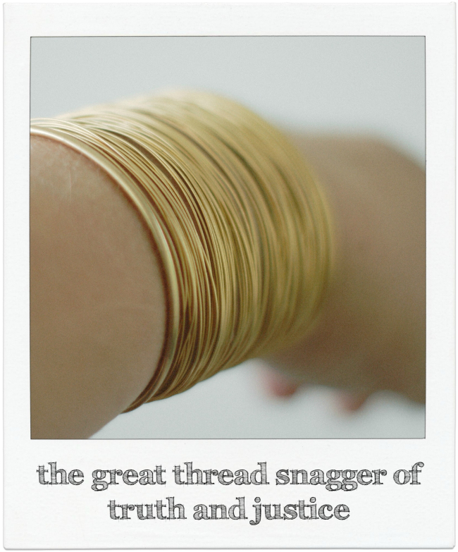 The great thread snagger